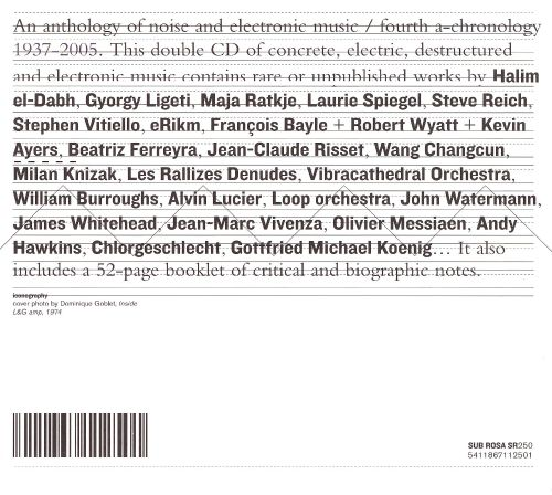 An Anthology of Noise & Electronic Music, Fourth A-Chronology, 1937-2005