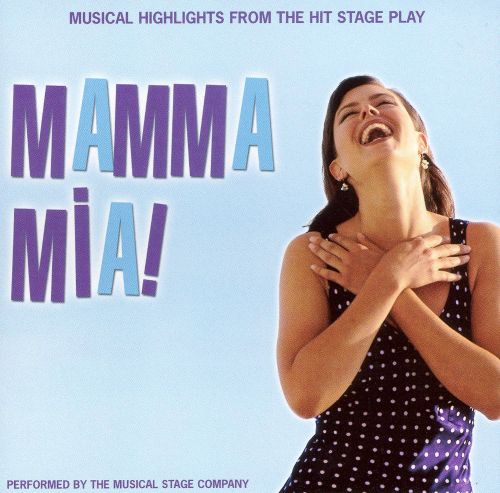 Mamma Mia! Musical Highlights from the Hit Movie and Stage Play