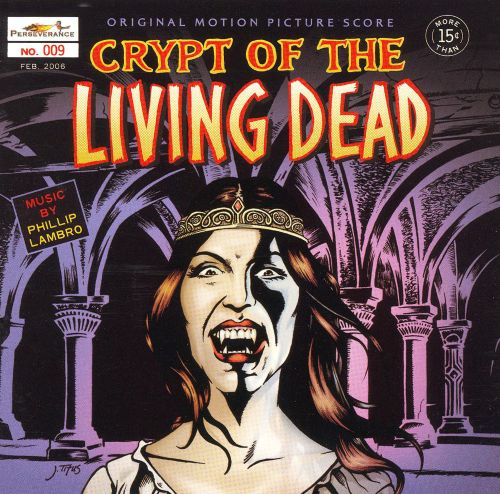 Crypt of the Living Dead [Original Motion Picture Score]