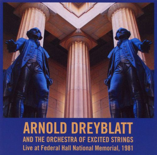Arnold Dreyblatt and the Orchestra of Excited Strings Live at Federal Hall National Memorial, 1981