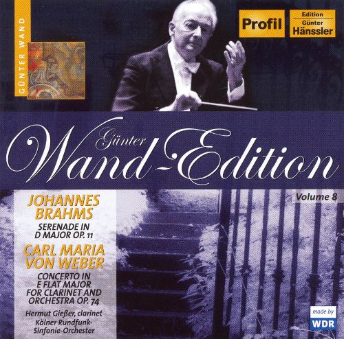 Brahms: Serenade in D major, Op. 11; von Weber: Concerto for Clarinet and Orchestra