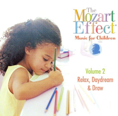 The Mozart Effect, Vol. 2: Relax, Daydream & Draw - Don ...