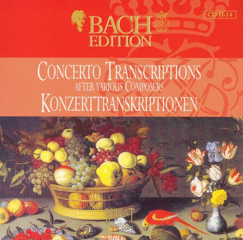 Bach: Concerto Transcriptions after various Composers