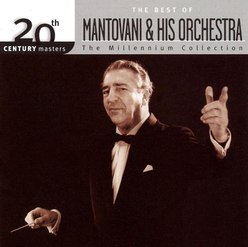 20th Century Masters - The Millennium Collection: The Best of Mantovani & Hi