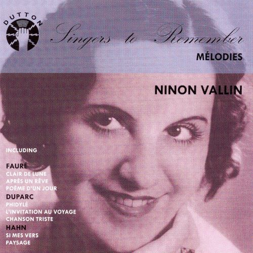 Singers to Remember: Ninon Vallin