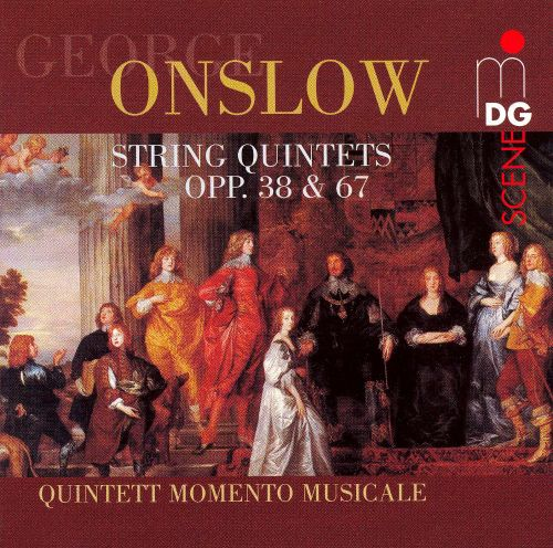 George Onslow: String Quintets, Opp. 38 & 67