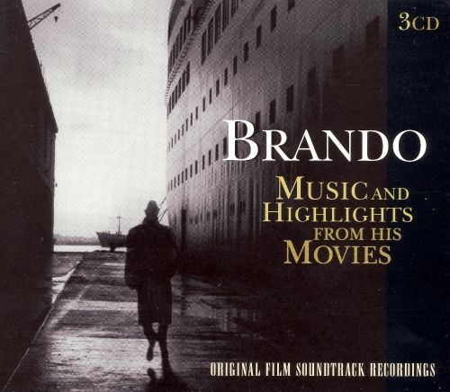 Brando: Music and Highlights from His Movies