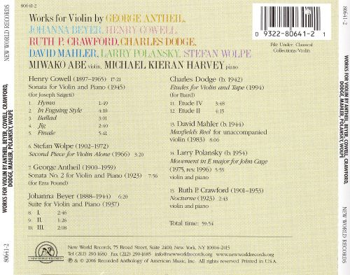 Works for Violin by Antheil, Beyer, Cowell, Dodge, Crawford, D. Mahler, Polansky & Wolpe