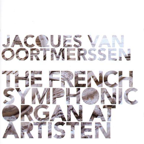 The French Symphonic Organ at Artisten