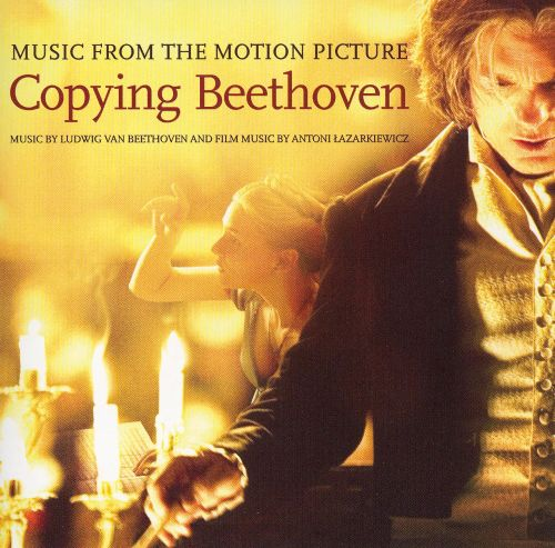 Copying Beethoven [Music from the Motion Picture]