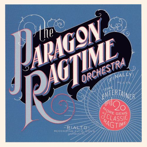 The Paragon Ragtime Orchestra Finally Plays