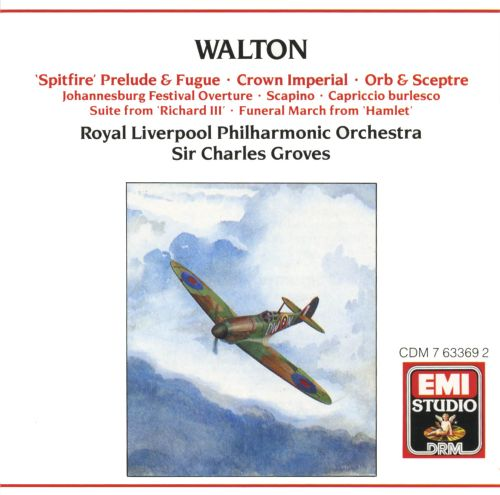 William Walton: 'Spitfire' Prelude & Fugue; Crown Imperial; Orb & Sceptre; Etc.