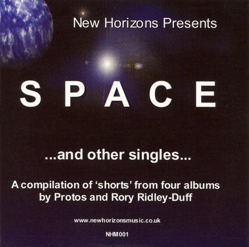 Space and Other Singles by Protos and Rory Ridley-Duff