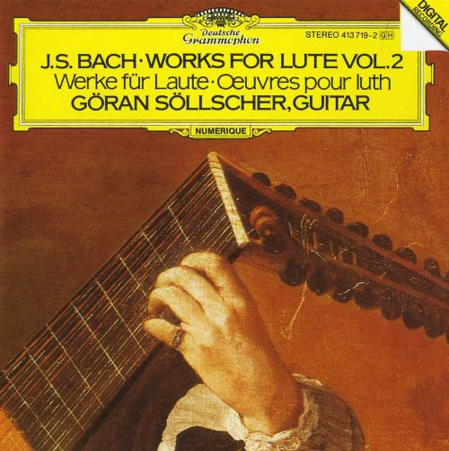 Bach: Works for Lute, Vol. 2