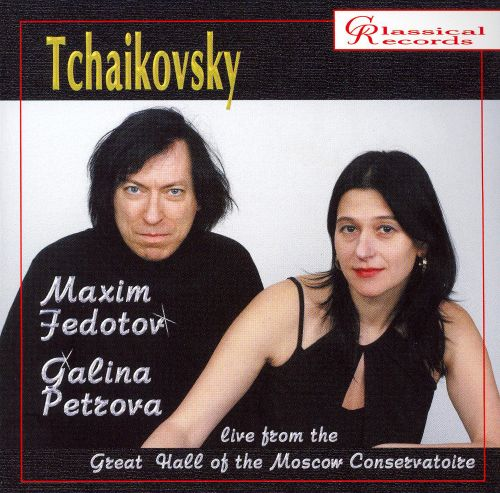 Maxim Fedotov & Galina Petzova live from Great Hall of the Moscow Conservatoire