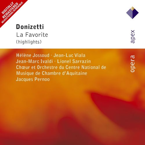 Donizetti: La favorite (Highlights)