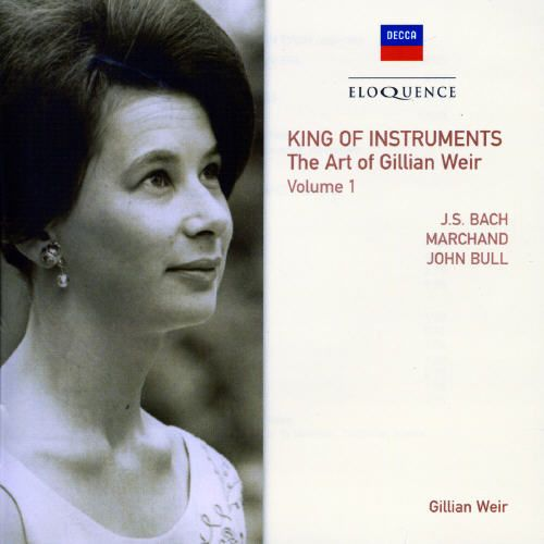 King of Instruments: The Art of Gillian Weir, Vol. 1 [Australia]