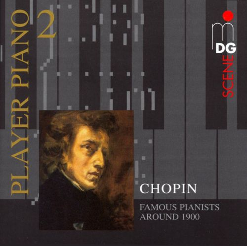 Player Piano 2: Chopin played by Pianists around 1900