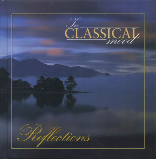 In Classical Mood: Reflections
