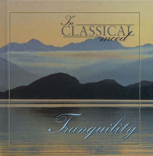 In Classical Mood: Tranquility