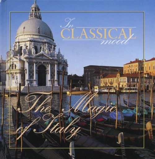 In Classical Mood: The Magic of Italy