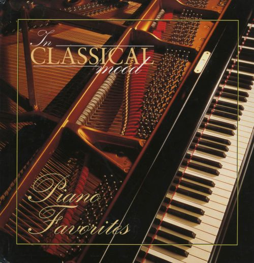 In Classical Mood: Piano Favorites