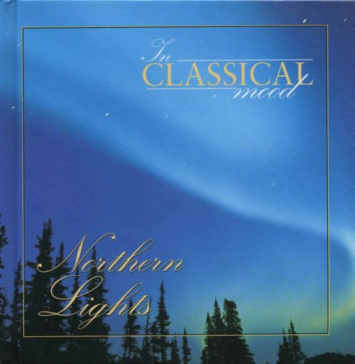 In Classical Mood Northern Lights Songs Reviews