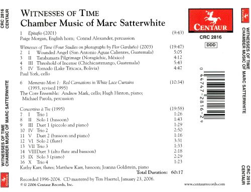 Witnesses of Time: Chamber Music of Marc Satterwhite