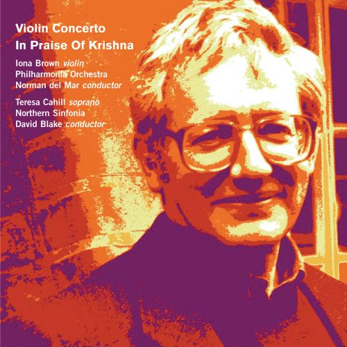 David Blake: Violin Concerto; In Praise of Krishna