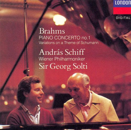 Brahms: Piano Concerto No. 1; Variations on a Theme of Schumann