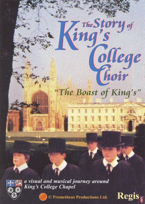 The Story of King's College Choir: The Boast of King's [DVD Video]