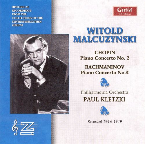 Chopin: Piano Concerto No. 2; Rachmaninov: Piano Concerto No. 3