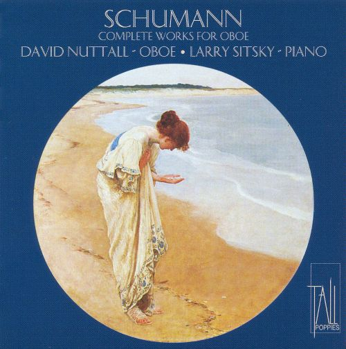 Schumann: Complete works for oboe