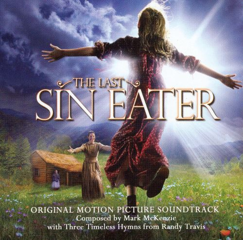 The Last Sin Eater [Original Motion Picture Soundtrack]