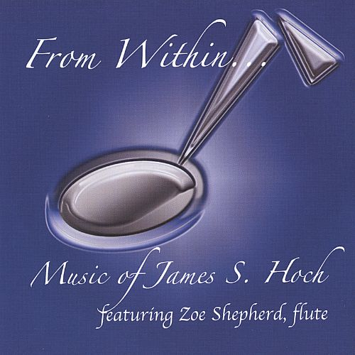 From Within...Music of James S. Hoch