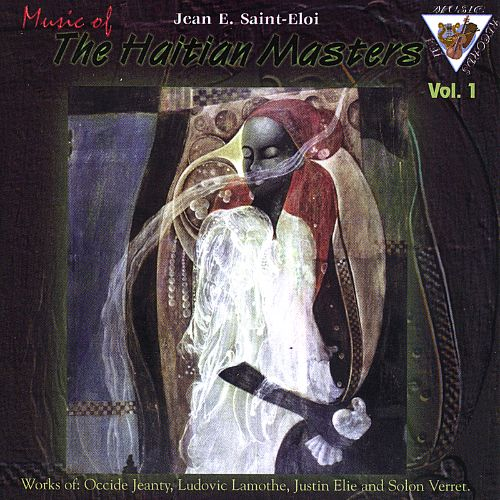 Music of the Haitian Masters, Vol. 1