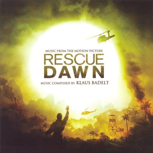 Rescue Dawn [Music from the Motion Picture]