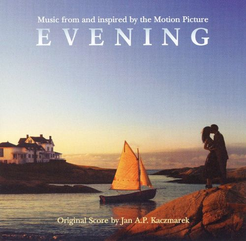 Evening [Music From and Inspired By the Motion Picture]