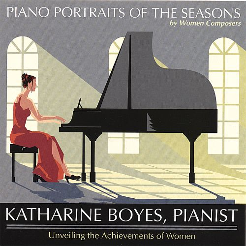 Piano Portraits of the Seasons by Women Composers