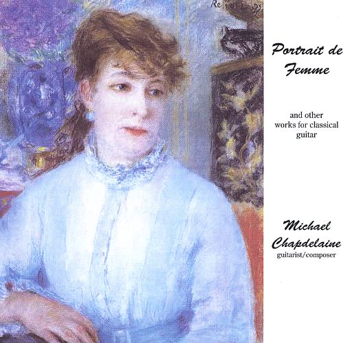 Portrait de Femme and other works for Classical Guitar