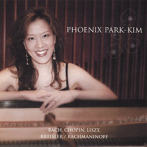 Phoenix Park-Kim Plays Bach, Chopin, Liszt, Kreisler and Rachmaninoff