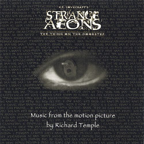 Strange Aeons [Music From The Motion Picture]