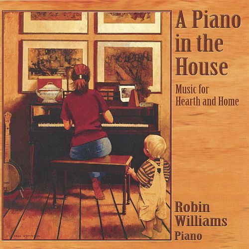 A Piano in the House: Music for Hearth and Home