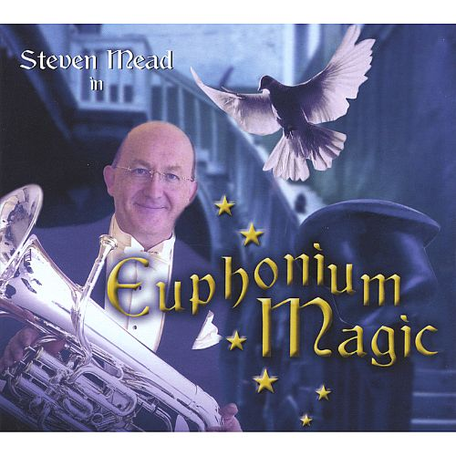 Steven Mead in Euphonium Magic