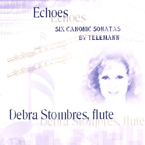 Echoes : Six Canonic Sonatas by Telemann