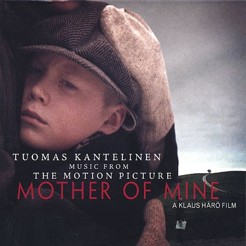 Mother of Mine [Music from the Motion Picture]