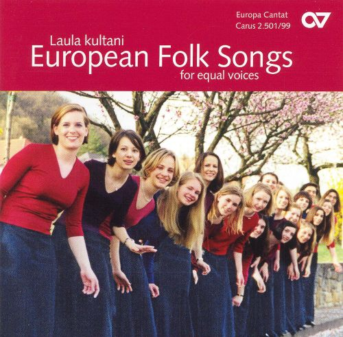Luala kultani: European Folk Songs for Equal Voices