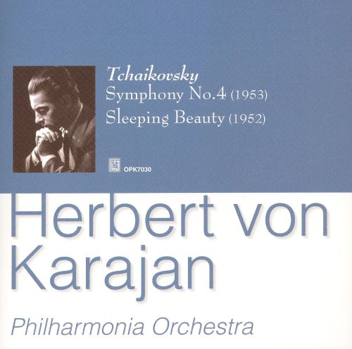 Tchaikovsky: Symphony No. 4; Sleeping Beauty