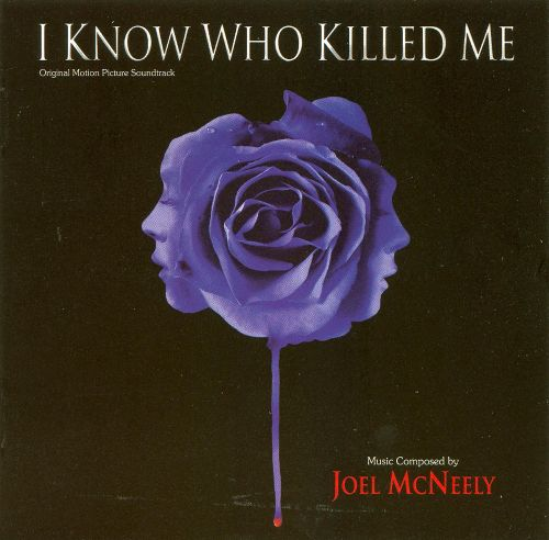 I Know Who Killed Me [Original Motion Picture Soundtrack]