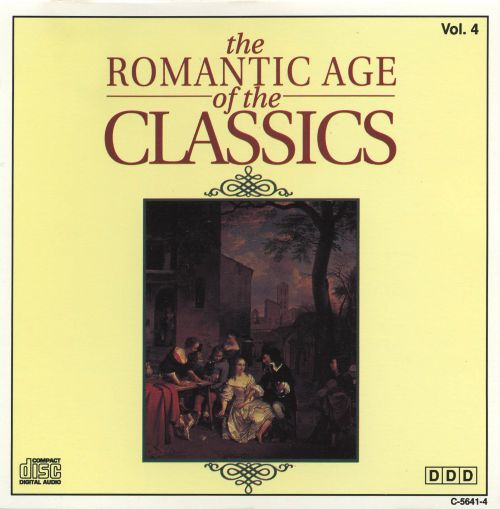 The Romantic Age Of The Classics, Vol. 4 -